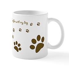 Dog Mug -Happiness is a cup of coffee...
