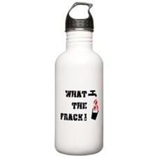 What The Frack! Water Bottle
