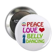 "Peace Love Belly Dancing 2.25"" Button"