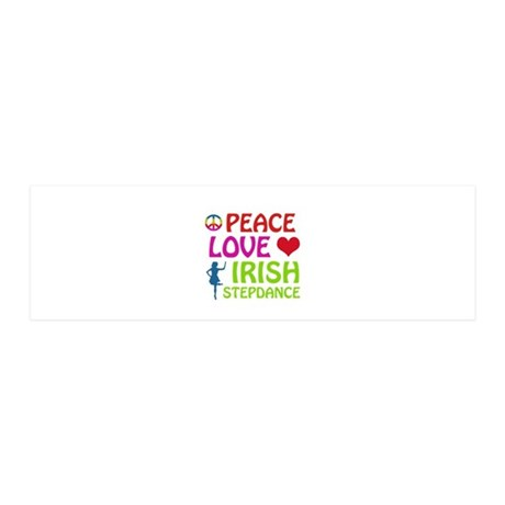 Peace Love Irish Stepdance 36x11 Wall Decal