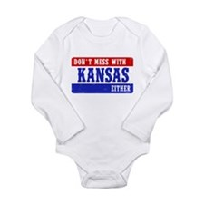 Dont Mess With Kansas....EITHER! Body Suit