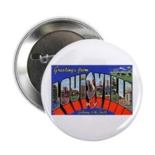 Louisville Kentucky Greetings Button