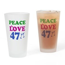 Peace Love 47 Drinking Glass
