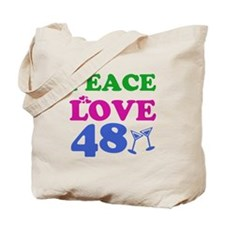 Peace Love 48 Tote Bag