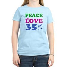 Peace Love 35 T-Shirt