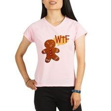 Gingerbread WTF Performance Dry T-Shirt