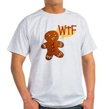 Gingerbread WTF T-Shirt
