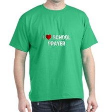 I * School Prayer T-Shirt