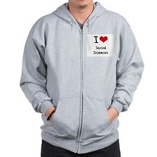I Love SOCIAL SCIENCES Zip Hoodie