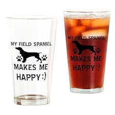 My Field Spaniel dog makes me happy Drinking Glass