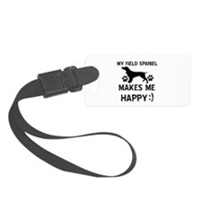 My Field Spaniel dog makes me happy Luggage Tag