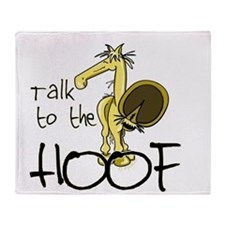 Talk to the Hoof Throw Blanket