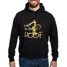 Talk to the Hoof Hoodie