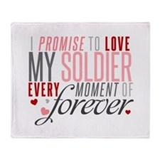 I Promise to Love my Soldier Throw Blanket