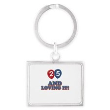 25 years and loving it Landscape Keychain