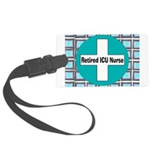 ICU nurse 3 retired Luggage Tag