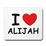 I love Alijah Mousepad