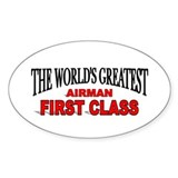 """The World's Greatest Airman First Class"" Decal"