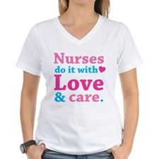 Nurses do it with love & care. Shirt