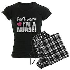 Don't worry - I'm a nurse! pajamas