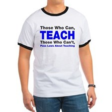 Those who can TEACH T