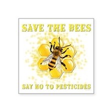 """Save The Bees Square Sticker 3"""" x 3"""""""