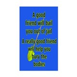 A Good Friend Rectangle Decal