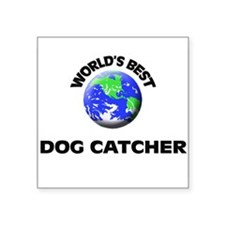 World's Best Dog Catcher Sticker