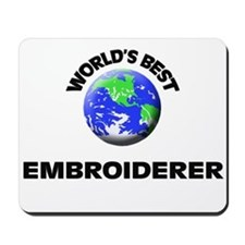 World's Best Embroiderer Mousepad