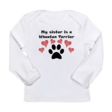 My Sister Is A Wheaten Terrier Long Sleeve T-Shirt