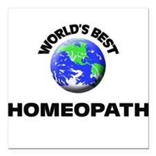 "World's Best Homeopath Square Car Magnet 3"" x 3"""