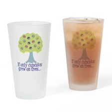 If only Cupcakes on Trees Drinking Glass
