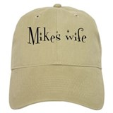 Mikes wife Baseball Cap