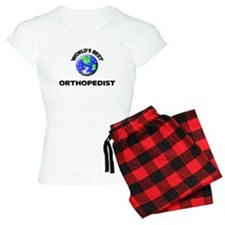 World's Best Orthopedist Pajamas