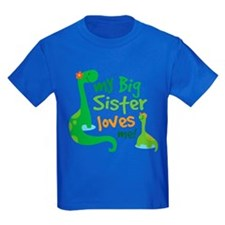 My Big Sister Loves Me T-Shirt