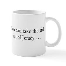 You can take the girl out of Jersey mug Mug