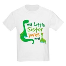 My Little Sister Loves Me T-Shirt