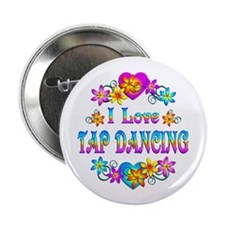 "I Love Tap Dancing 2.25"" Button"