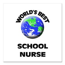 "World's Best School Nurse Square Car Magnet 3"" x 3"