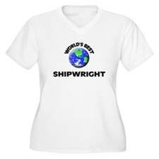 World's Best Shipwright Plus Size T-Shirt