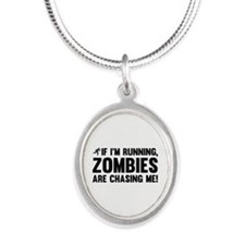 If I'm Running, Zombies Are Chasing Me! Silver Ova