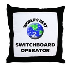 World's Best Switchboard Operator Throw Pillow
