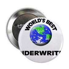 "World's Best Underwriter 2.25"" Button"