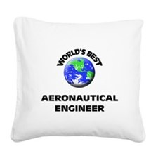 World's Best Aeronautical Engineer Square Canvas P