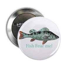 "Fish Fear Me Humorous Fisherman Quote 2.25"" B"