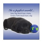 In A Perfect World (Lab) Tile Coaster