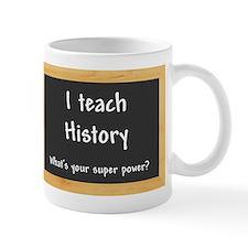 I teach History Small Mug