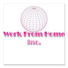 Work from Home Logo part deux Square Car Magnet 3""