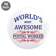 "World's Most Awesome Postal Worker 3.5"" Button (10"