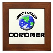World's Coolest Coroner Framed Tile